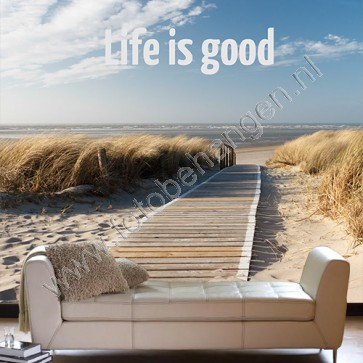fotobehang met tekst life is good